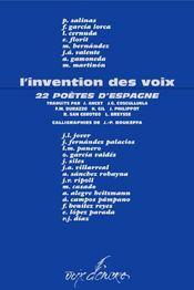 L'invention des voix ; 22 poètes d'Espagne - Intérieur - Format classique