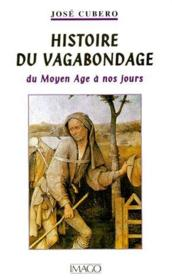 Histoire du vagabondage du Moyen Age à nos jours - Couverture - Format classique