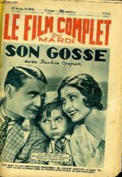 Le Film Complet Du Mardi N° 1374 - 12e Annee - Son Gosse - Couverture - Format classique