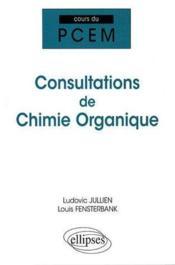 Cours de consultations de chimie organique - Couverture - Format classique
