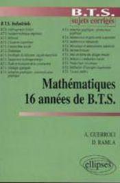 16 Annees De Bts - Intérieur - Format classique