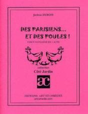 Des parisiens et des poules ; farce paysanne en 1 acte - Couverture - Format classique
