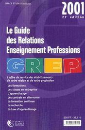 Guide Des Relations Enseignement Professions Edition 2001 - Intérieur - Format classique