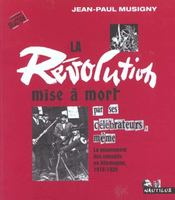 La Revolution Mise A Mort Par Ses Celebrateurs, Meme - Intérieur - Format classique