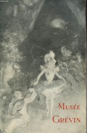 Musee Grevin - Catalogue Illustre - Couverture - Format classique