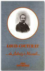 L'oeuvre de Louis Couturat ; de Leibniz à Russell (1868-1914) - Couverture - Format classique