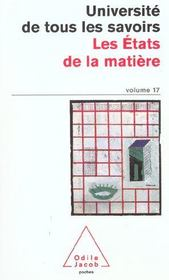Les Etats De La Matiere - Intérieur - Format classique