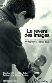 Le revers des images ; textes et poèmes d'élèves de quatrième - Intérieur - Format classique