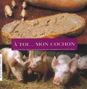 A toi mon cochon - Intérieur - Format classique