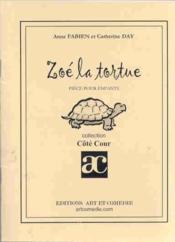 Zoe la tortue ; piece pour enfant - Couverture - Format classique