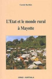 L'état et le monde rural à Mayotte - Couverture - Format classique
