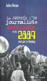 Journee d'un journaliste americain en 2889 (la) - Intérieur - Format classique