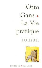 La Vie Pratique - Intérieur - Format classique