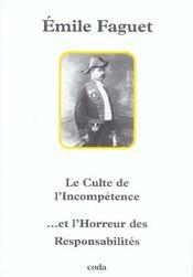Le culte de l'incompetence et l'horreur des responsabilites - Intérieur - Format classique