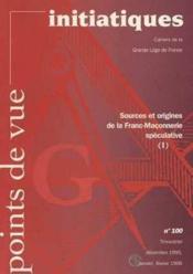 Revue Points De Vue Initiatiques:Sources/Origines De La Franc-Maconnerie N.100 - Couverture - Format classique