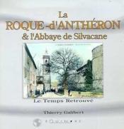 La Roque D'Antheron Et L'Abbaye De Silvacane - Couverture - Format classique