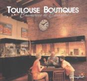 Toulouse boutiques t.3 - Couverture - Format classique
