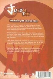 Un, dos, tres t.1 ; premiers pas ver le rêve - 4ème de couverture - Format classique