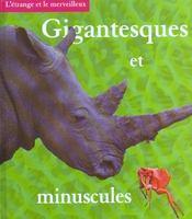 Gigantesques Et Minuscules - Intérieur - Format classique