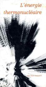 L'énergie thermonucléaire - Couverture - Format classique