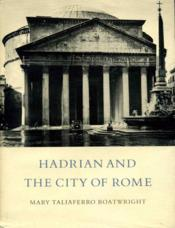 Hadrian and the city of Rome. - Couverture - Format classique