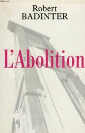 L'Abolition. - Couverture - Format classique