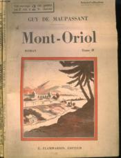 Mont-Oriol. En 2 Tomes. Collection : Select Collection N° 317 + 318. - Couverture - Format classique