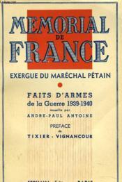Memorial De France. Exergue Du Marechal Petain. Faits D'Armes De La Guerre 1939-1940. - Couverture - Format classique