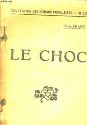 Le Choc. - Couverture - Format classique