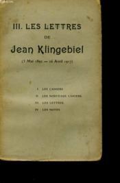 Iii. Les Lettres De Jean Klingebiel. - Couverture - Format classique