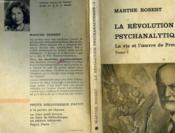 La Revolution Psychanalytique - Tome Premier - La Vie Et L'Oeuvre De Sigmund Freud - Couverture - Format classique