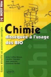 Chimie dissèquée à l'usage des bio ; bcpst/veto ; 2e année - Couverture - Format classique