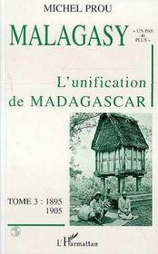 Malagasy T.3 ; L'Unification De Madagascar ; 1895-1905 - Intérieur - Format classique