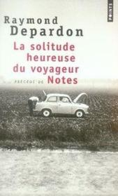 Vente  La solitude heureuse du voyageur ; notes  - Raymond Depardon