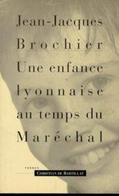 L'Enfance Lyonnaise Le Temps Du Marec - Couverture - Format classique