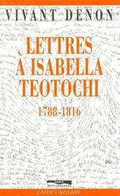 Lettres A Isabelle Teotochi - Intérieur - Format classique