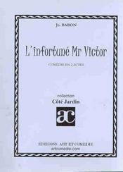 L'infortune monsieur victor - Intérieur - Format classique