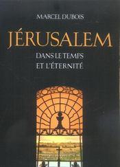 Jerusalem Dans Le Temps Et L Eternite - Intérieur - Format classique