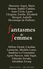 Fantasmes De Femmes - Intérieur - Format classique