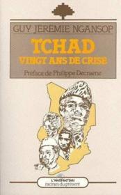 Tchad, vingt ans de crise - Couverture - Format classique
