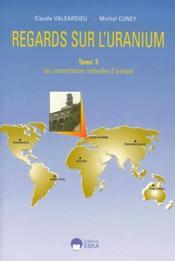 Regards Sur L'Uranium T.3 - Couverture - Format classique