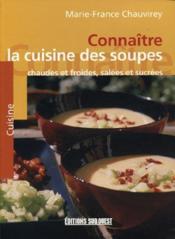 Connaître la cuisine des soupes - Couverture - Format classique