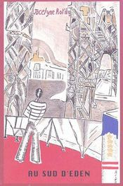 Au sud d'Eden, des américains dans le sud de la France, 1910-1940 - Couverture - Format classique