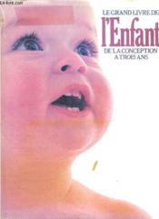 Le Grand Livre De L'Enfant - Couverture - Format classique