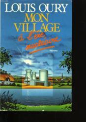 Mon Village A L'Ere Nucleaire. Site Zero. - Couverture - Format classique