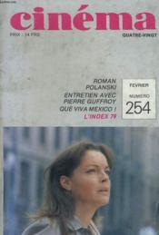 Cinema 80 N° 254 - Roman Polanski - Entretien Avec Pierre Guffroy - Que Viva Mexico ! - L'Index 79 - Couverture - Format classique
