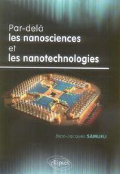Par-Dela Les Nanosciences Et Les Nanotechnologies - Intérieur - Format classique