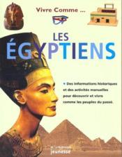 Vivre comme les Egyptiens - Couverture - Format classique