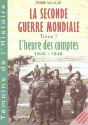 Vente  La Seconde Guerre Mondiale T.5  - Pierre Vallaud