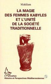 Magie Des Femmes Kabyles Et L'Unite De Societe Traditionnell - Intérieur - Format classique
